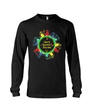 Anti Racism T Shirt Unite Against Racism Long Sleeve Tee thumbnail