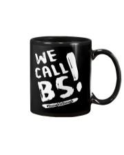 We Call BS EnoughIsEnough T-Shirt Mug thumbnail