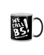 We Call BS EnoughIsEnough T-Shirt Color Changing Mug thumbnail