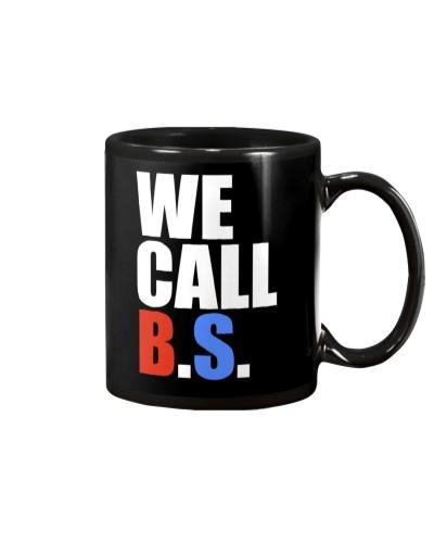 We Call BS Tee Shirts