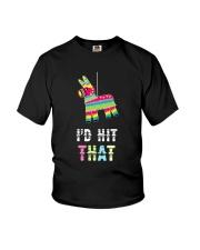 I'd Hit That Pinata Gift T-Shirt Youth T-Shirt thumbnail