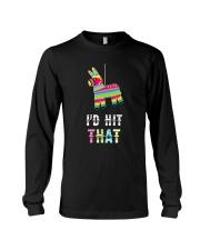I'd Hit That Pinata Gift T-Shirt Long Sleeve Tee thumbnail