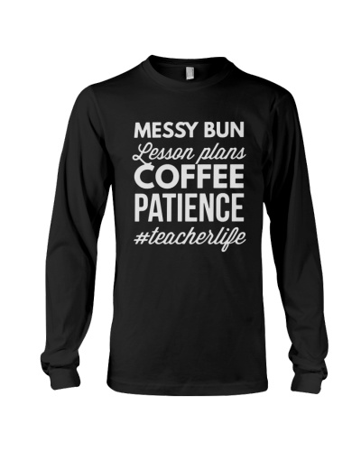 Messy Bun Lesson Plans Coffee Patience Hoodie