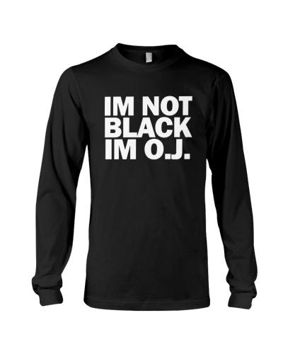I'm Not Black I'm OJ Okay Funny Hip Hop T-Shirt