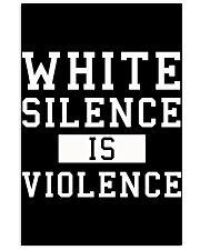 White Silence White Consent Black Lives Matter Tee 24x36 Poster thumbnail