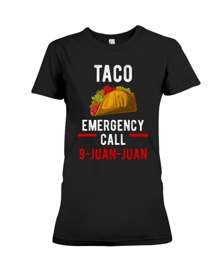 Emergency Call 9 Juan Juan Shirt Premium Fit Ladies Tee