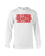 Are The Only Men I Need Shirt Long Sleeve Tee thumbnail