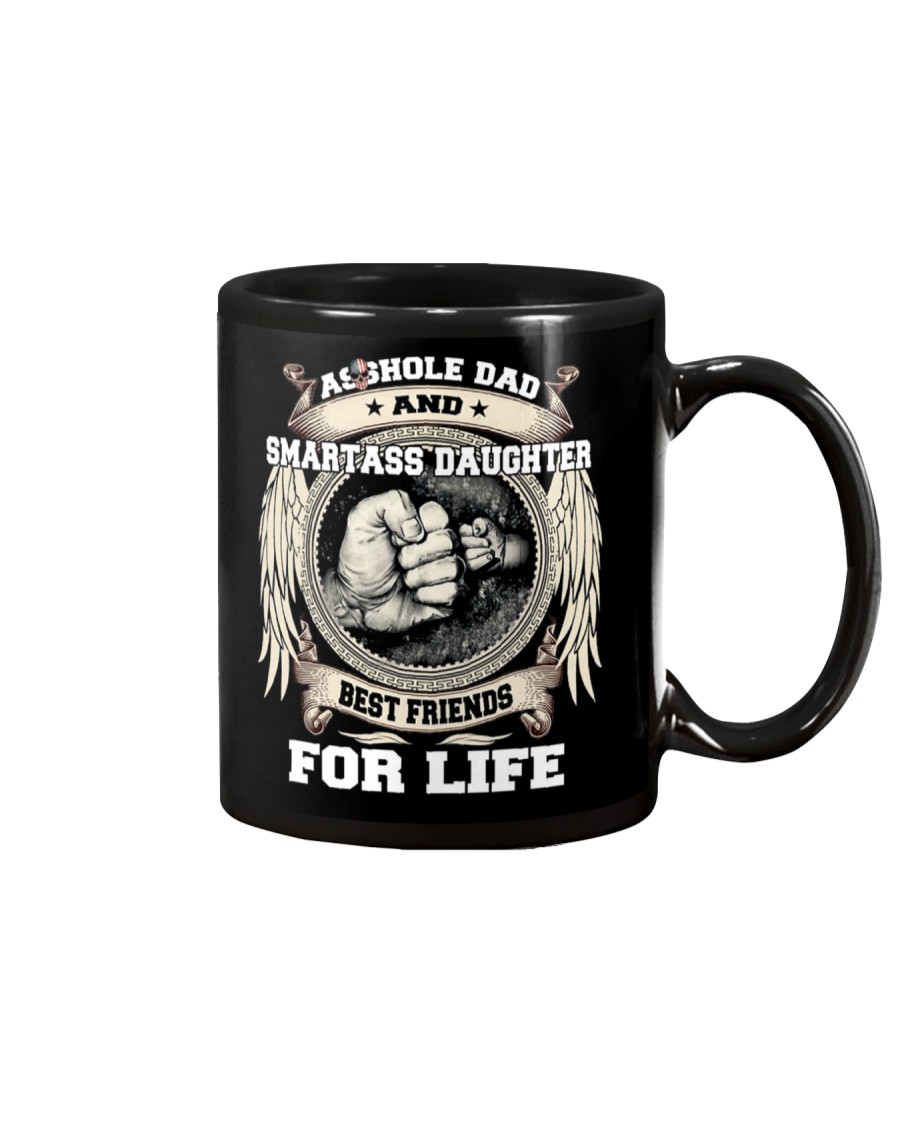 Asshole Dad Best Friend Shirt Mug