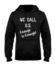 We Call BS 2018 Shirt Hooded Sweatshirt thumbnail