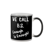 We Call BS 2018 Shirt Color Changing Mug thumbnail