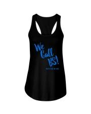 We Call BS Protect Kids Not Guns T-Shirt Ladies Flowy Tank thumbnail