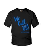 We Call BS Protect Kids Not Guns T-Shirt Youth T-Shirt thumbnail