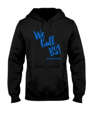 We Call BS Protect Kids Not Guns T-Shirt Hooded Sweatshirt thumbnail