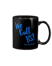 We Call BS Protect Kids Not Guns T-Shirt Mug thumbnail