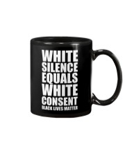 White Silence Equals White Consent T-Shirt Mug thumbnail