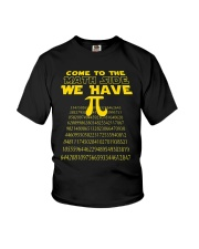 Come To The Math Side We Have Pi Shirt Youth T-Shirt thumbnail