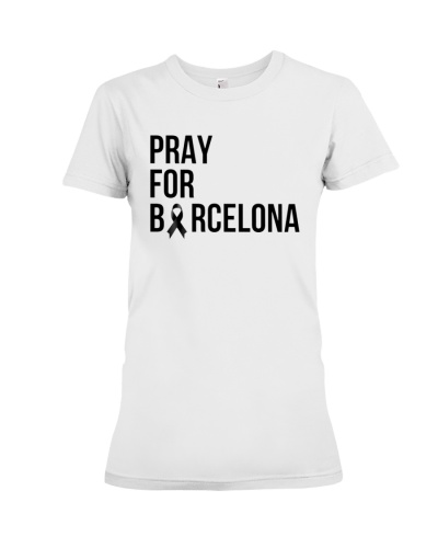 Pray For Barcelona 17 8 2017 Tee