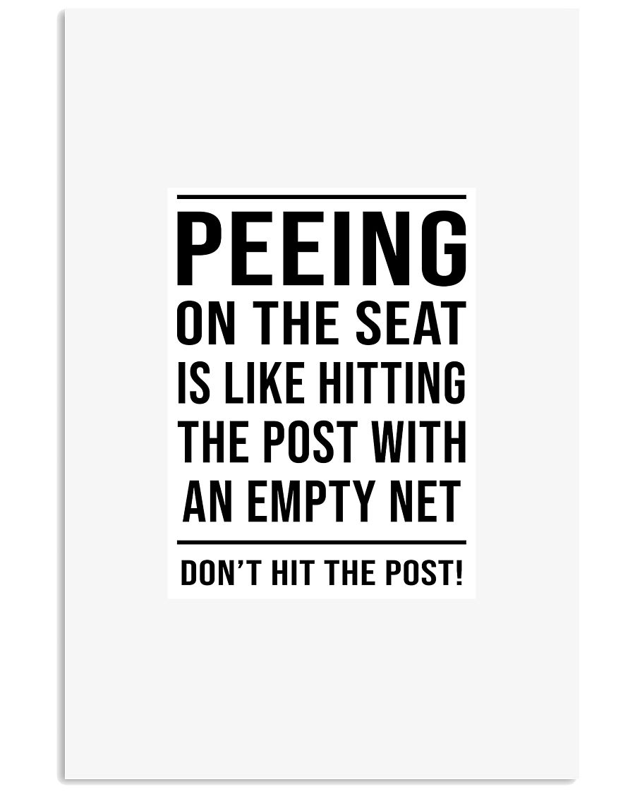 Dont be peeing 11x17 Poster