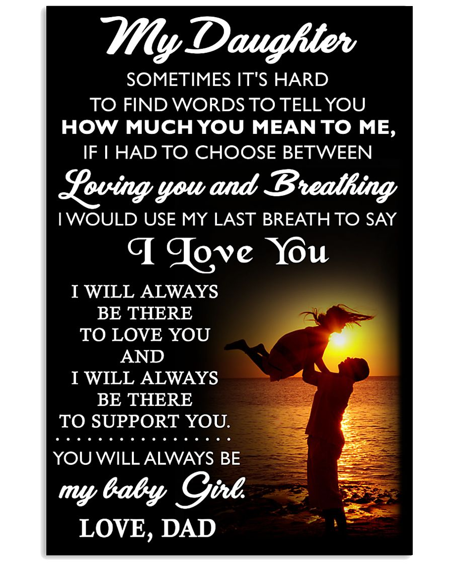 TO MY DAUGHTER - DAD 24x36 Poster