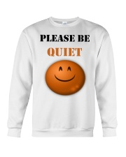 Be Quiet Crewneck Sweatshirt thumbnail