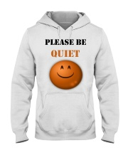 Be Quiet Hooded Sweatshirt thumbnail