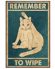 Remember To Wipe 11x17 Poster front