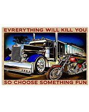 Everything will kill you 17x11 Poster front
