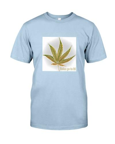Relax go to it weed pot cbd hemp marijuana tshirt