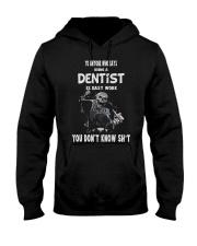 Dentist Tshirt Hooded Sweatshirt thumbnail