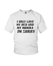 Only Love My Bed and My Momma Youth T-Shirt thumbnail