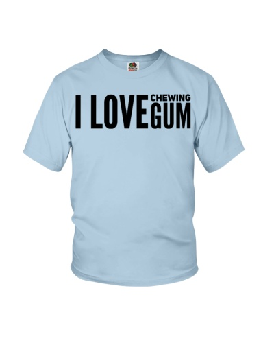 I Love Chewing Gum