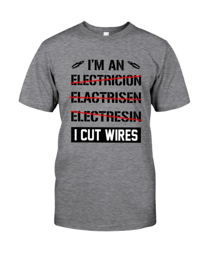 ELECTRICIAN - I CUT WIRES