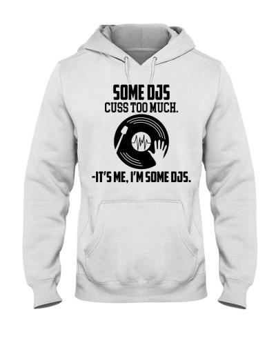 SOME DJS CUSS TOO MUCH