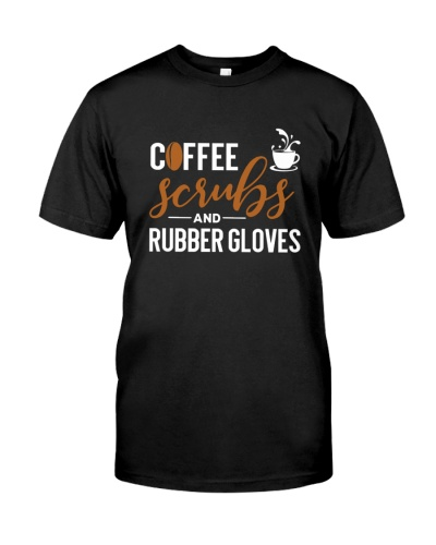 COFFEE - SCRUBS AND RUBBER GLOVES