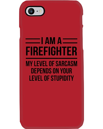 FIREFIGHTER - LEVEL OF SARCASM
