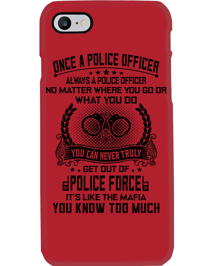 ALWAYS A POLICE OFFICER 2 Phone Case