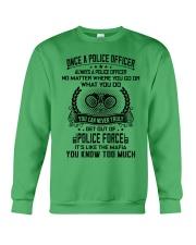 ALWAYS A POLICE OFFICER 2 Crewneck Sweatshirt front