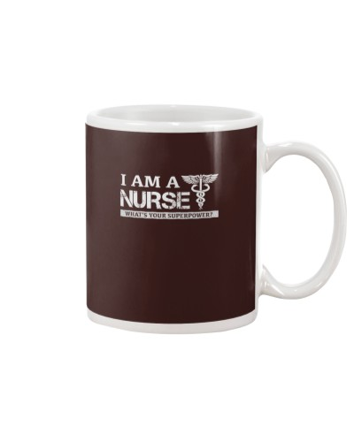 I AM A NURSE - WHAT'S YOUR SUPERPOWER