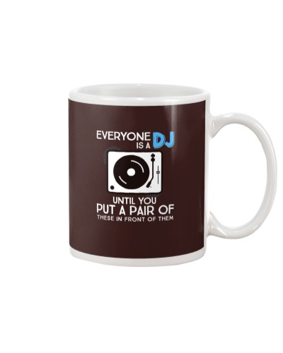 EVERYONE IS A DJ UNTIL