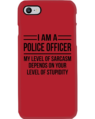 POLICE OFFICER - LEVEL OF SARCASM