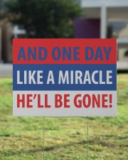 And one day like a miracle yard sign 24x18 Yard Sign aos-yard-sign-24x18-lifestyle-front-22