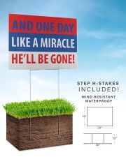 And one day like a miracle yard sign 24x18 Yard Sign aos-yard-sign-24x18-lifestyle-front-30