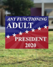 Any functioning adult president 2020 yard sign 24x18 Yard Sign aos-yard-sign-24x18-lifestyle-front-22