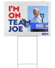 I am on team Joe yard sign 24x18 Yard Sign front