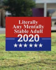 MM Literally Any Mentally Stable Adult 2020 24x18 Yard Sign aos-yard-sign-24x18-lifestyle-front-22