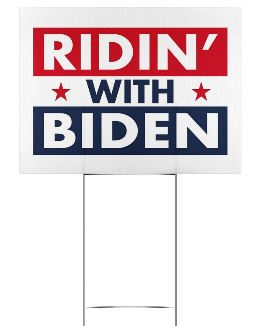 ridin with biden yard sign 24x18 Yard Sign