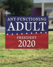 Any Functioning Adult 2020 yard sign 24x18 Yard Sign aos-yard-sign-24x18-lifestyle-front-22