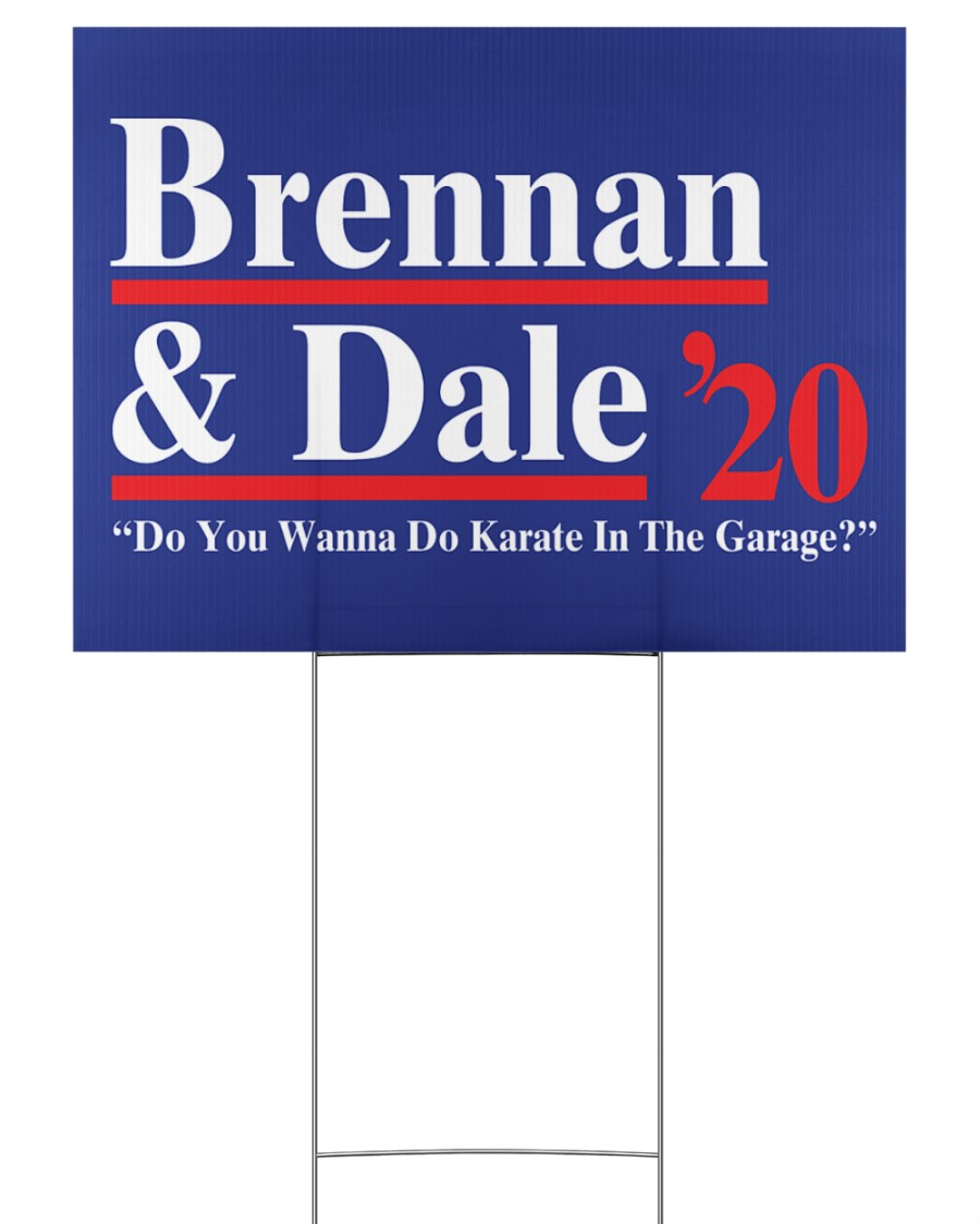 Brennan and dale 2020 yard sign 24x18 Yard Sign