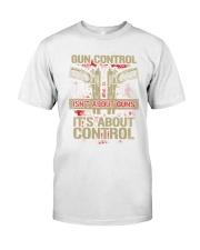 01 Gun Control Not About Guns Classic T-Shirt tile