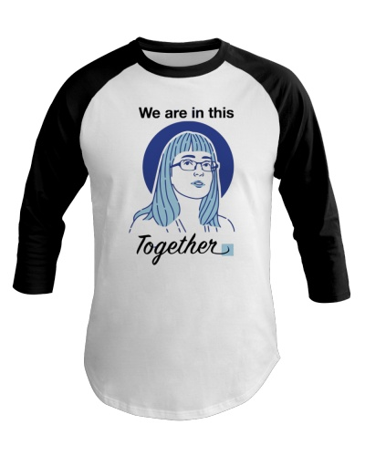 we are in this together dr hinshaw shirt